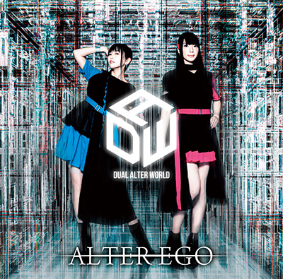 DUAL ALTER WORLD「ALTER EGO」豪華盤