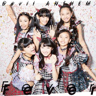 Devil ANTHEM.「Fever」