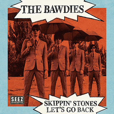 THE BAWDIES「SKIPPIN' STONES / LET'S GO BACK」