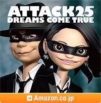 「ATTACK25」初回限定盤