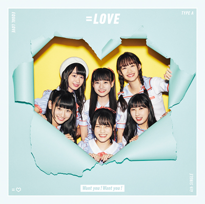=LOVE「Want you!Want you!」初回限定盤 Type-A