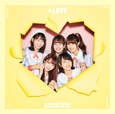 =LOVE「Want you!Want you!」初回限定盤 Type-B