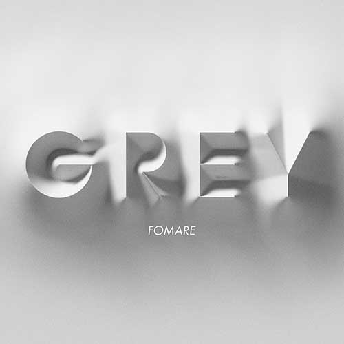 FOMARE「Grey」