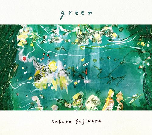 藤原さくら「green」