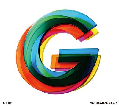 GLAY「NO DEMOCRACY」[CD+DVD 2枚組]