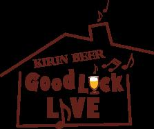 """「KIRIN BEER """"Good Luck"""" LIVE」"""