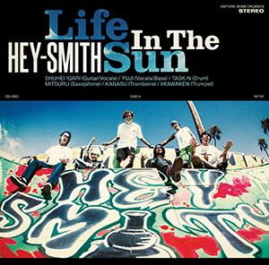 HEY-SMITH「Life In The Sun」初回限定盤