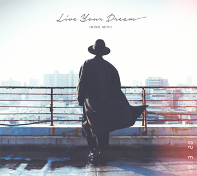 入野自由「Live Your Dream」豪華盤