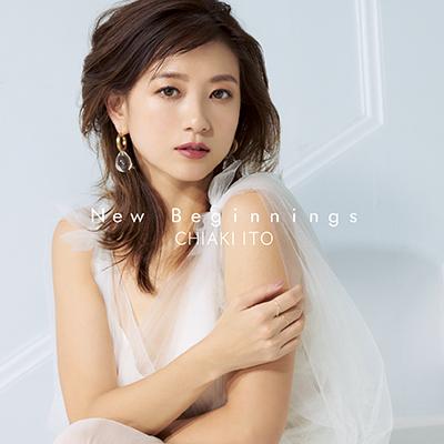 伊藤千晃「New Beginnings」CD