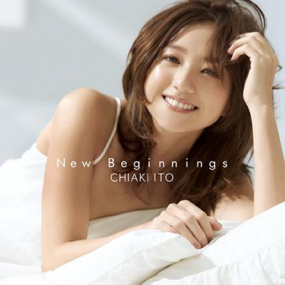 伊藤千晃「New Beginnings」FC・イベント盤