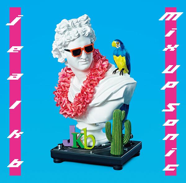 jealkb「Mix Up Sonic」初回限定盤