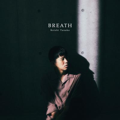 Keishi Tanaka「BREATH」CD
