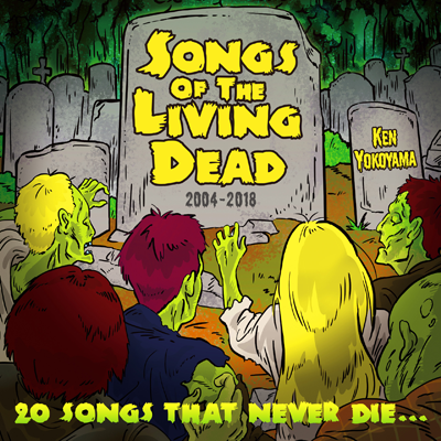 Ken Yokoyama「Songs Of The Living Dead」