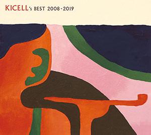 キセル「Kicell's Best 2008-2019」