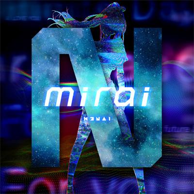 Kizuna AI(キズナアイ)「mirai (Prod. ☆Taku Takahashi)」