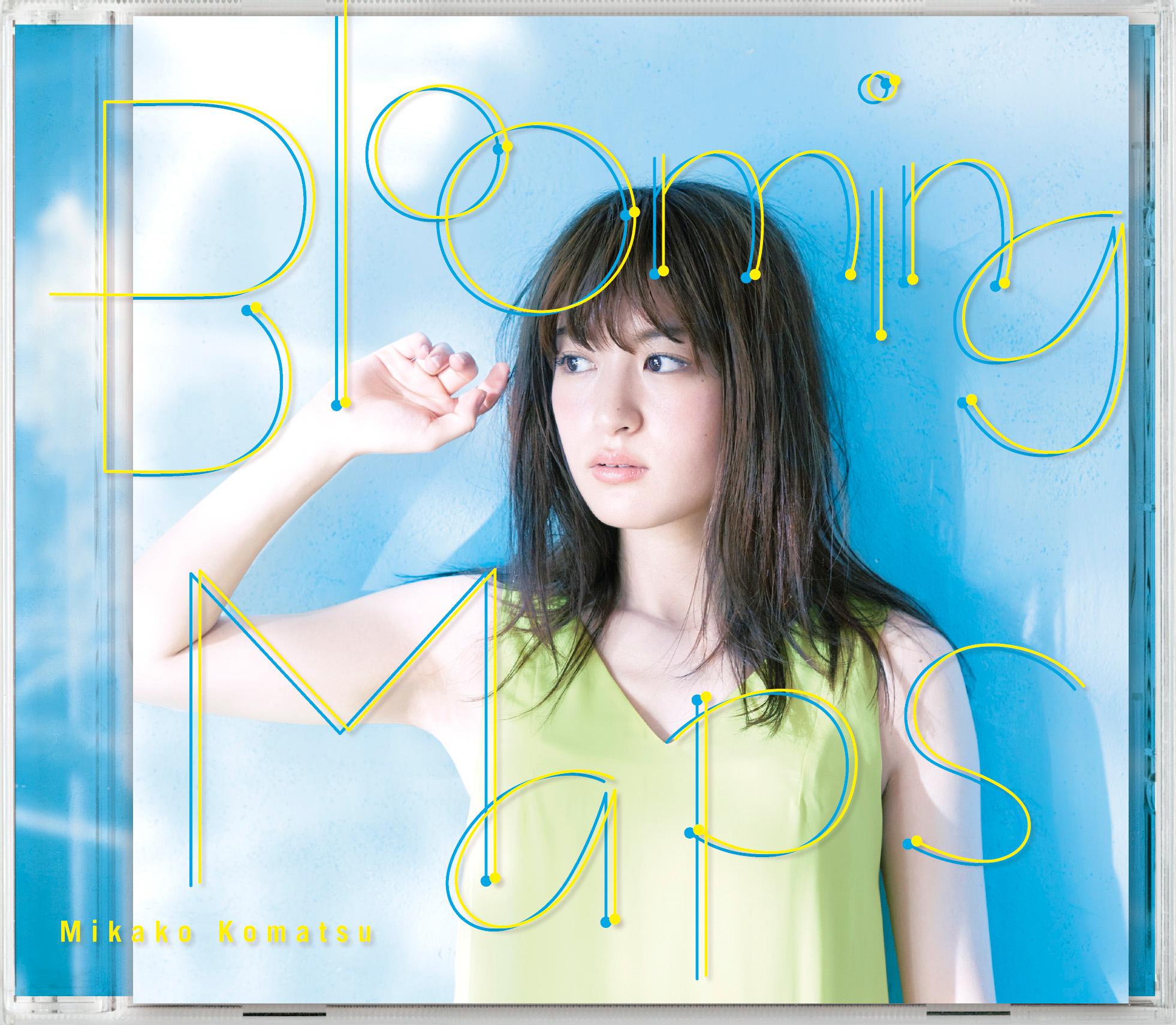 小松未可子「Blooming Maps」初回限定盤