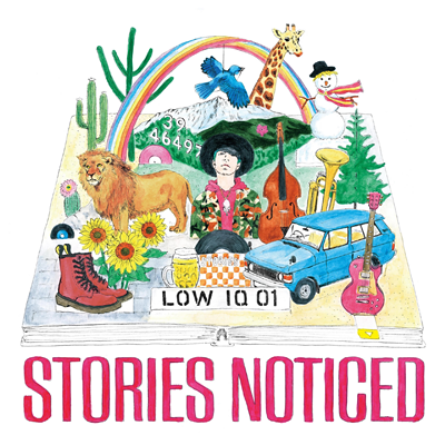 LOW IQ 01「Stories Noticed」