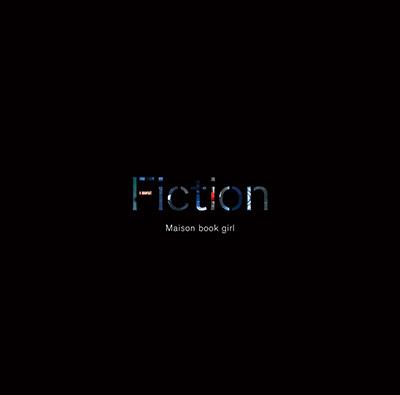 Maison book girl「Fiction」初回限定盤A