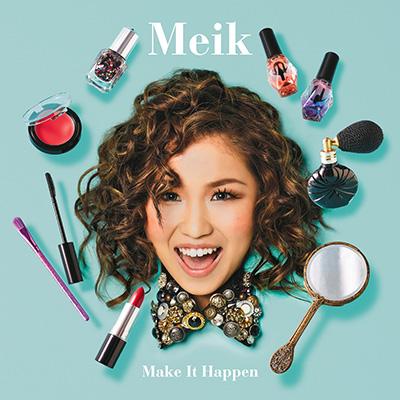 Meik「Make It Happen」初回限定盤