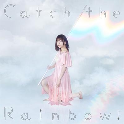 水瀬いのり「Catch the Rainbow!」通常盤