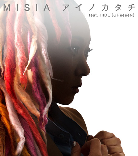 MISIA「アイノカタチ feat. HIDE(GReeeeN)」