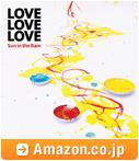 LOVE LOVE LOVE「Sun in the Rain」初回限定盤 / Amazon.co.jp