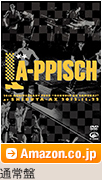 LA-PPISCH「LA-PPISCH 25th Anniversary Tour ~六人の侍~ at SHIBUYA-AX 2012.11.22」通常盤 / Amazon.co.jp
