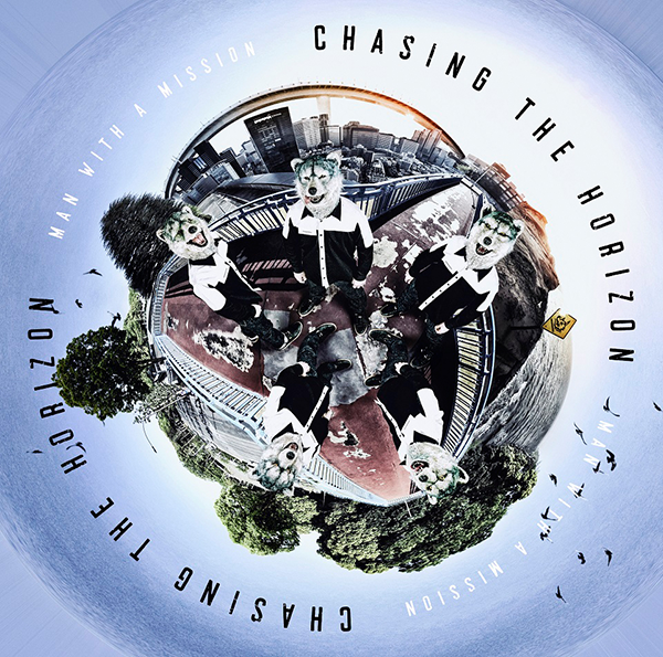 MAN WITH A MISSION「Chasing the Horizon」通常盤