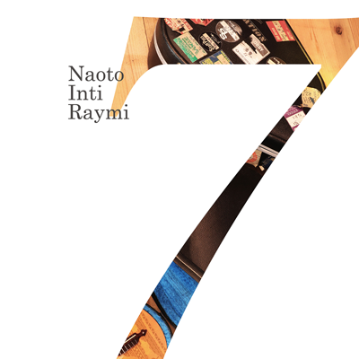 ナオト・インティライミ「『7』」初回限定盤