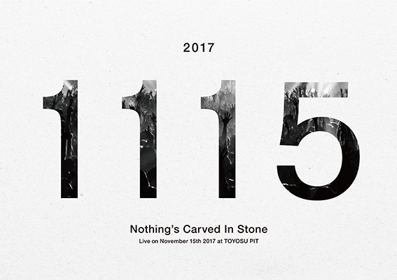 Nothing's Carved In Stone「Live on November 15th 2017 at TOYOSU PIT」