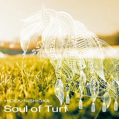 西岡秀記「Soul of Turf」
