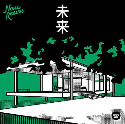 NONA REEVES「未来」初回限定盤