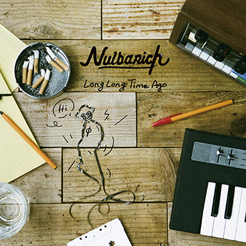 Nulbarich「Long Long Time Ago」