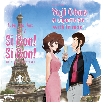 Yuji Ohno & Lupintic Six「LUPIN THE THIRD PART V~SI BON! SI BON!」