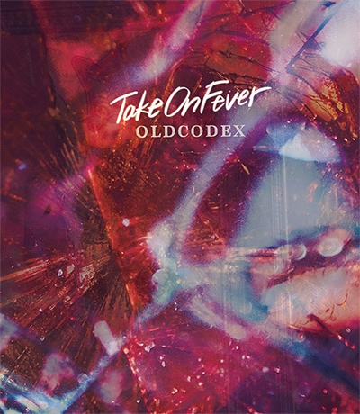 OLDCODEX「Take On Fever」初回限定盤