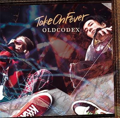 OLDCODEX「Take On Fever」通常盤