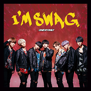 ONE N' ONLY「I'M SWAG」TYPE-B