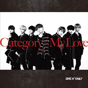 ONE N' ONLY「Category / My Love」TYPE-C