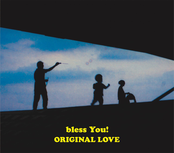ORIGINAL LOVE「bless You!」完全生産限定盤