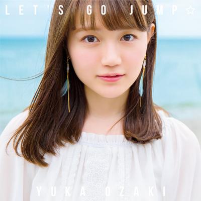尾崎由香「LET'S GO JUMP☆」初回限定盤
