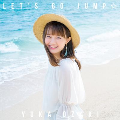 尾崎由香「LET'S GO JUMP☆」通常盤