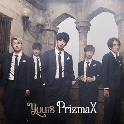 PrizmaX「yours」TYPE-B