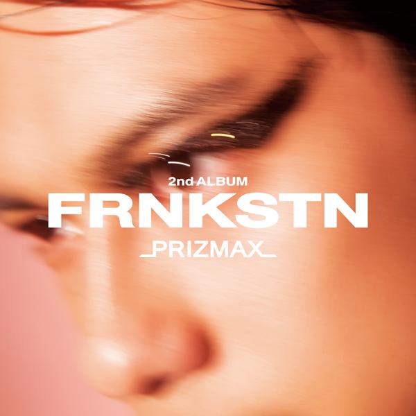 PRIZMAX「FRNKSTN」通常盤