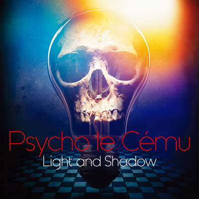 Psycho le Cemu「Light and Shadow」通常盤