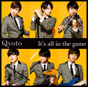 Qyoto「It's all in the game」初回限定盤