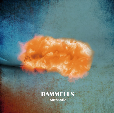 RAMMELLS「Authentic」