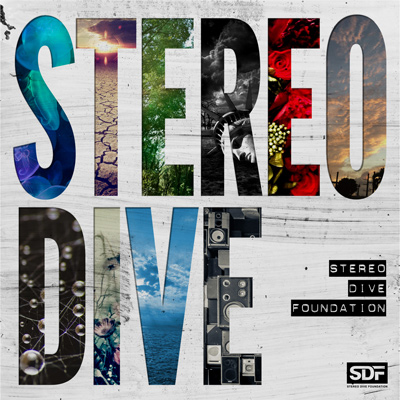 STEREO DIVE FOUNDATION「STEREO DIVE」