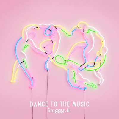 Shiggy Jr.「DANCE TO THE MUSIC」通常盤