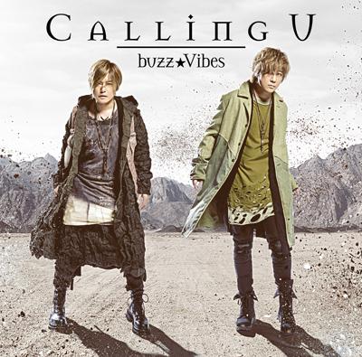 buzz★Vibes「Calling U」アーティスト盤