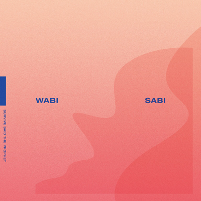 Survive Said The Prophet「WABI SABI」通常盤